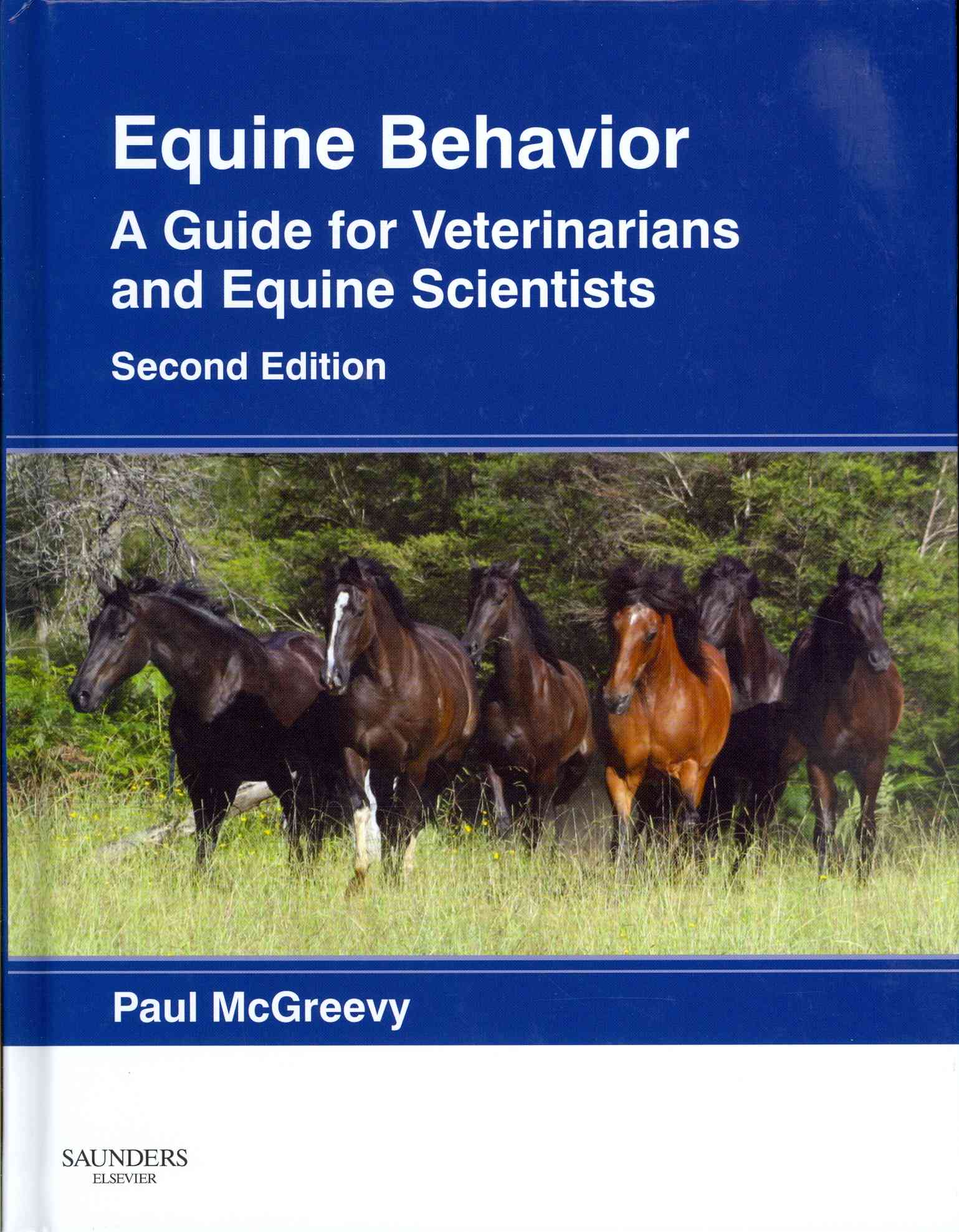 Equine Behavior By McGreevy, Paul (EDT)