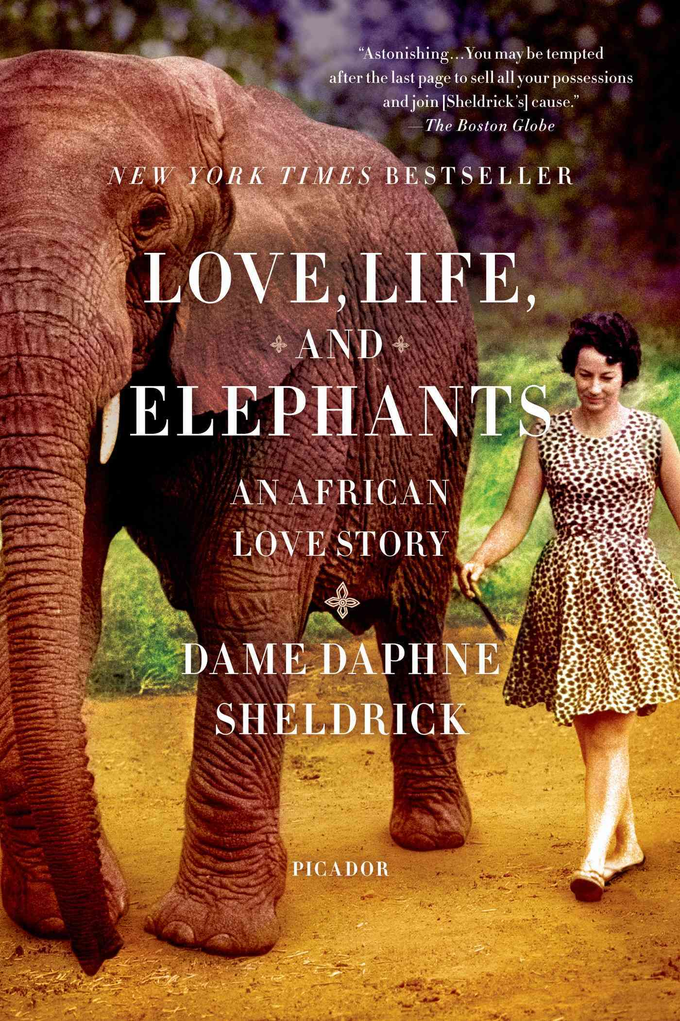 Love, Life, and Elephants By Sheldrick, Daphne